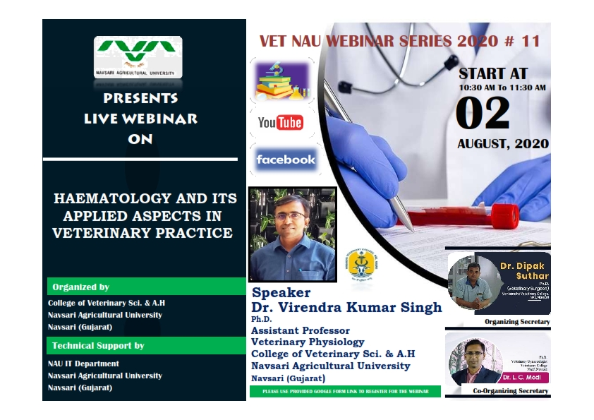 "VET NAU Webinar #11 joining link for ""Haematology and its applied aspects in Veterinary practice"" By Dr Virendrakumar Singh"
