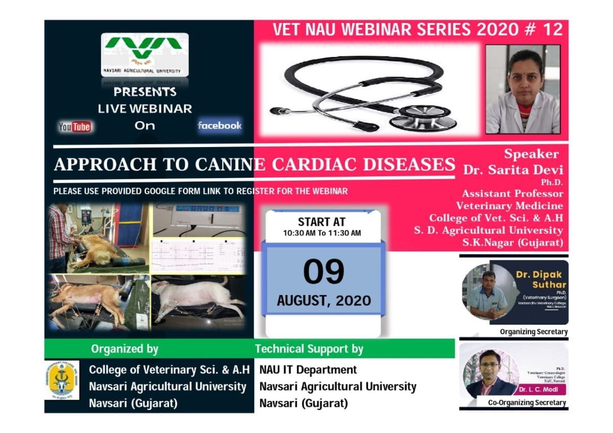 "VET NAU Webinar #12 joining link for ""APPROACH TO CANINE CARDIAC DISEASES"" By Dr Sarita Devi"