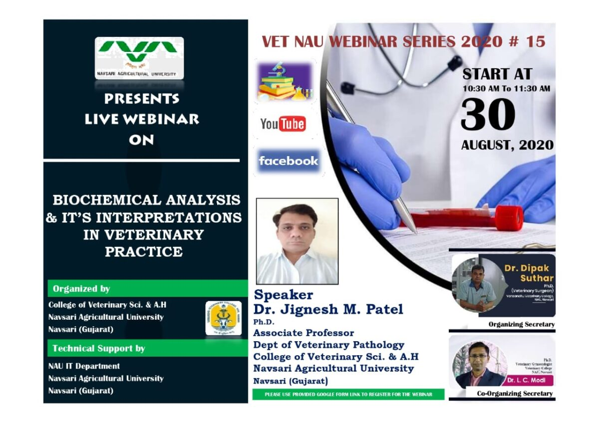 "Registration link for Vet NAU Live Webinar #15 on ""BIOCHEMICAL ANALYSIS AND ITS INTERPRETATIONS IN VETERINARY PRACTICE"" By Dr. Jignesh M. Patel"