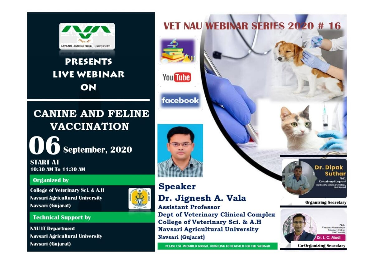 "Registration link for Vet NAU Live Webinar #16 on "" CANINE AND FELINE VACCINATION"" By Dr Jignesh A Vala"